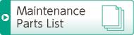 Maintenance Parts List