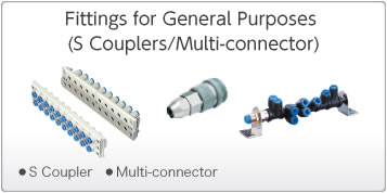 Fittings for General Purposes(S Couplers/Multi-connectors)
