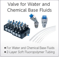 Valves for Water and Chemical Base Fluids