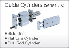 Guide Cylinders (CX Series)
